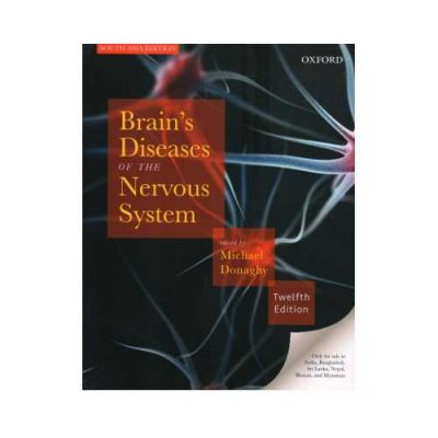 Brain'S Diseases Of The Nervous System 122009 Reprint 2018South Asia Edition12th edition by Michael Donaghy