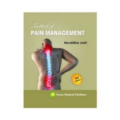 Textbook Of Pain Management 3rd/3rd edition by Muralidhar Joshi