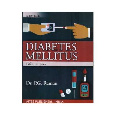 Diabetes Mellitus 5th edition by P.G. Raman