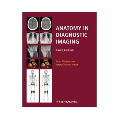 Anatomy In Diagnostic Imaging 3rd/3rd edition by Peter Fleckenstein