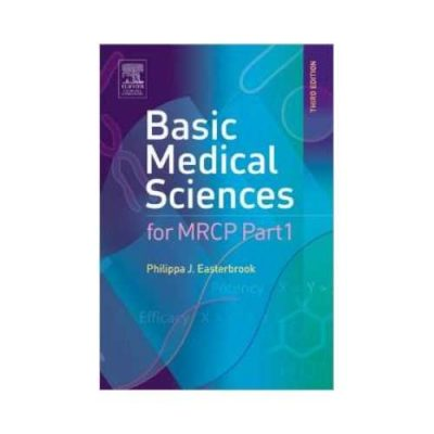 Basic Medical Sciences For MRCP Part 1 3rd/3rd edition by Philippa J. Easterbrook