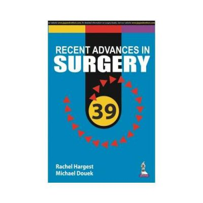 Recent Advances In Surgery 39 1st edition by Rachel Hargest