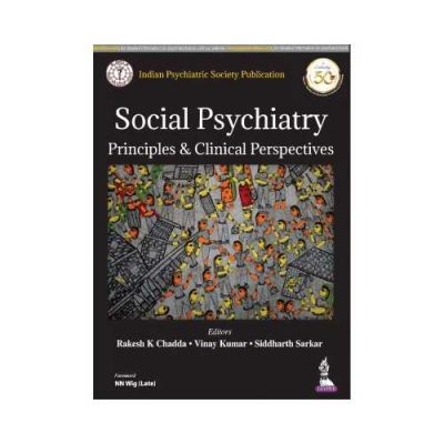 Social Psychiatry Principles & Clinical Perspectives 2019