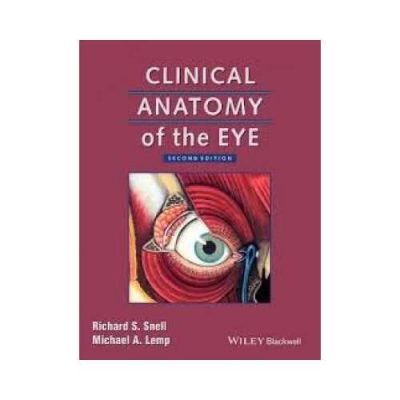 Clinical Anatomy Of The Eye 2nd edition by Richard S. Snell