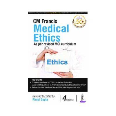Francis Medical Ethics 4th/2020