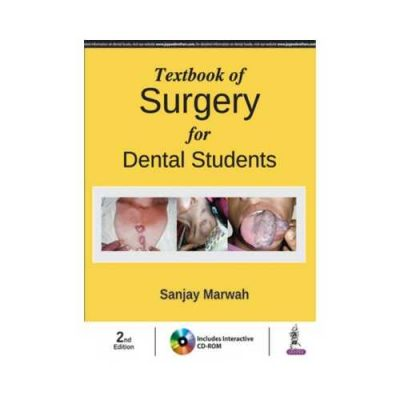 Textbook Of Surgery For Dental Students 2018Includes Interactive CD-ROM2nd edition by Sanjay Marwah