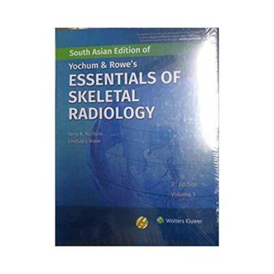 Yochum And Rowes Essentials Of Skeletal Radiology 3rd SAE/2019 (2 Vols.)3rd edition by Terry R. Yochum