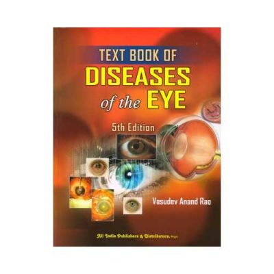 Textbook Of Disease Of The EYE 5th edition by Vasudev Anand Rao