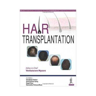 Hair Transplantation 1st edition by Venkataram Mysore