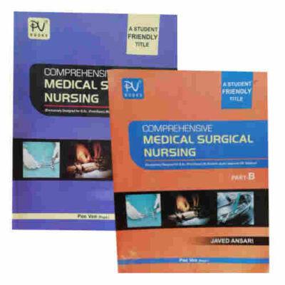 Comprehensive Medical Surgical Nursing (Part-A+B) By Javed Ansari