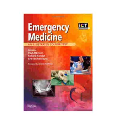 Emergency Medicine: An Illustrated Colour Text By Paul Atkinson