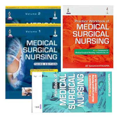 Medical Surgical Nursing (2 vol) + Practical workbook + Handbook By BT Basavanthappa