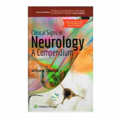 Clinical Signs in Neurology - A Compendium SAE By William W. Campbell