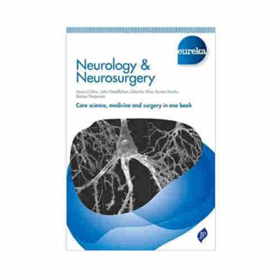 Eureka: Neurology & Neurosurgery By Dawn Collins