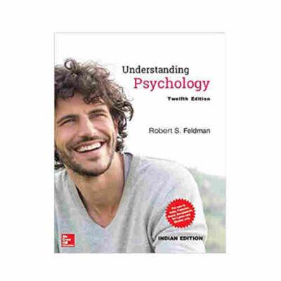Understanding Psychology By Robert S. Feldman