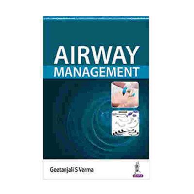 Airway Management By Geetanjali S Verma