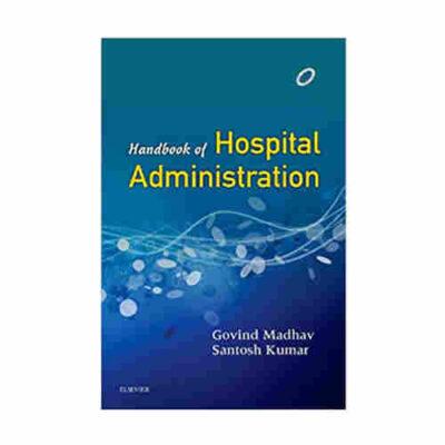 Handbook of Hospital Administration By Govind Madhav