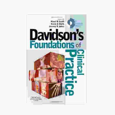 Davidson's Foundations Of Clinical Practice By Hazel R Scott