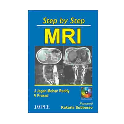 Step By Step Mri With Cd-Rom By J Jagan Mohan Reddy