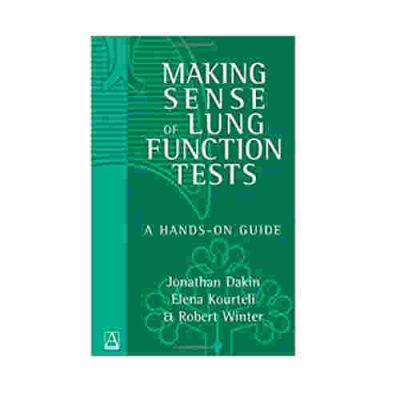 Making Sense Of Lung Function Tests A Hands-On Guide By Jonathan Dakin