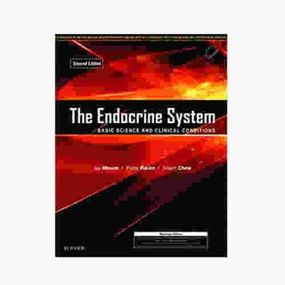 The Endocrine System Basic Science And Clinical Conditions By Joy Hinson