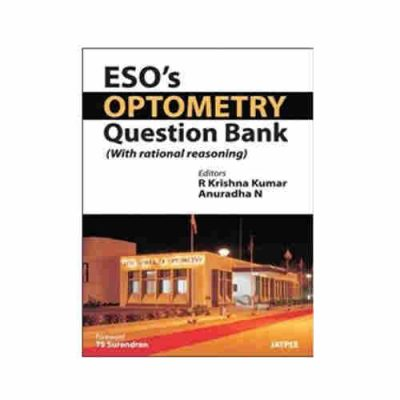 Eso'S Optometry Question Bank (With Rational Reasoning) By R. Krishna Kumar