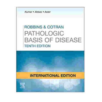 Robbins and Cotran Pathologic Basis of Disease By Vinay Kumar