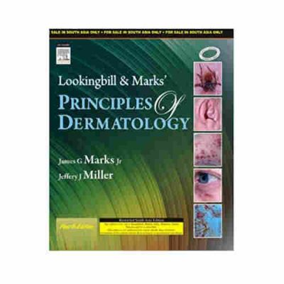 Lookingbill and Marks' Principles of Dermatology By James G Marks Jr