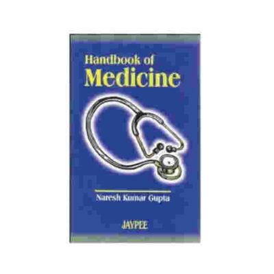 Handbook of Medicine By Naresh Kumar Gupta