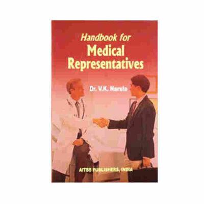 Handbook for Medical Representatives By Dr.V K Narula