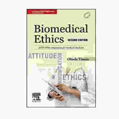 Biomedical Ethics By Olinda Timms