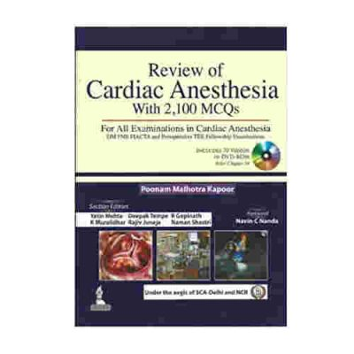Review of Cardiac Anesthesia With 2,100 MCQ's By Poonam Malhotra Kapoor