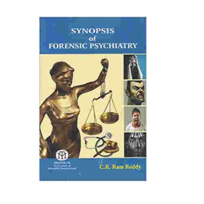 Synopsis of Forensic Psychiatry By C R Ram Reddy