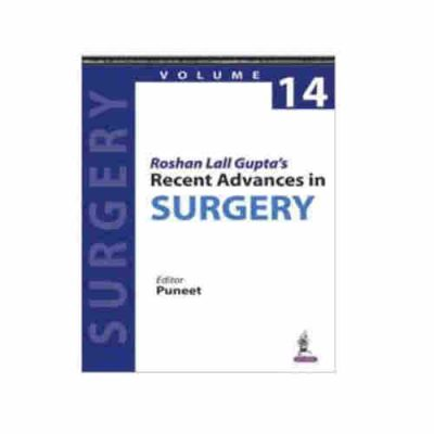Recent Advances In Surgery (Vol.14) By Roshan Lall Gupta