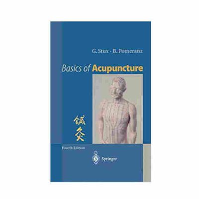 Basics of Acupuncture By G. Stux