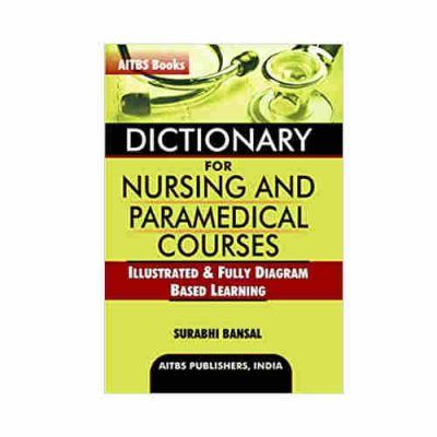 Dictionary for Nursing and Paramedical Courses By Surabhi Bansal