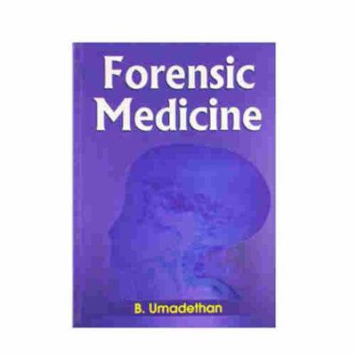 Forensic Medicine By B Umadethan
