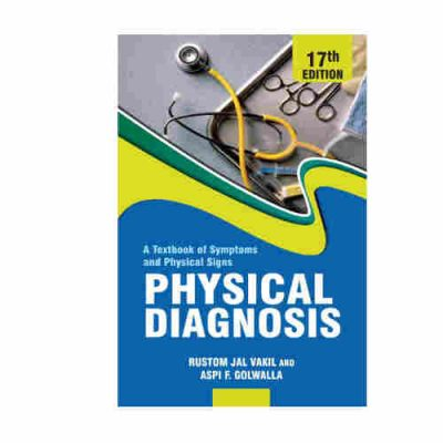 A Textbook of Symptoms and Physical Signs Physical Diagnosis By Rustom Jal Vakil