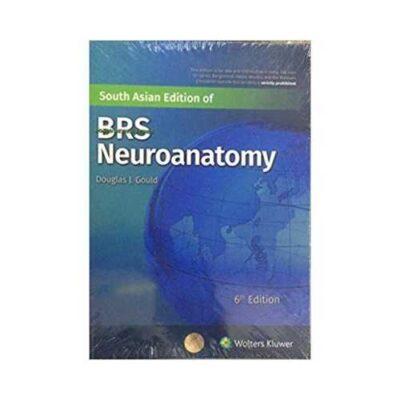 BRS Neuroanatomy 6th SAE/2020South Asia Edition6th edition by Douglas J. Gould