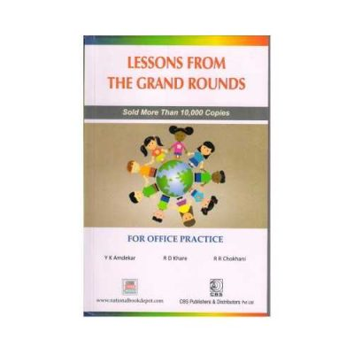 Lessons From The Grand Rounds 2016 (Reprint 2019)For Office Practice2nd edition by Y K Amdekar
