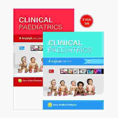 Clinical Paediatrics 52020 (2 Vols.)5th edition by B Anjaiah