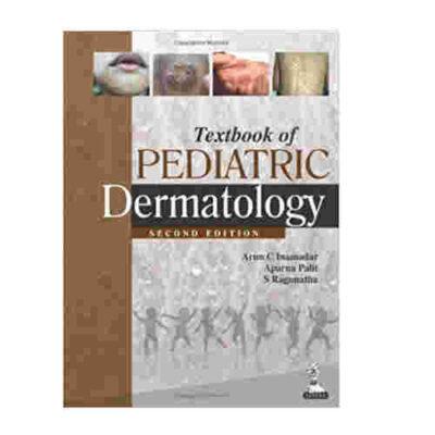 Textbook Of Pediatric Dermatology By Arun C Inamadar