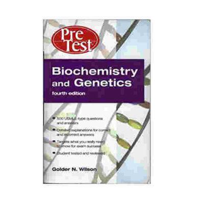 Biochemistry And Genetics: Pretest