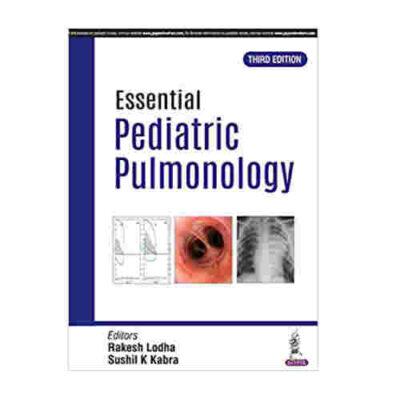 Essential Paediatric Pulmonology By Rakesh Lodha