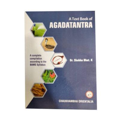 A Textbook Of Agadatantra By Dr. Shobha Bhat.K