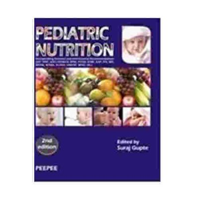 Pediatric Nutrition By Suraj Gupte