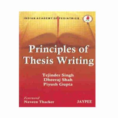 Principles of Thesis Writing By Tejinder Singh