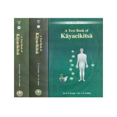 A Text Book Of Kaychikitsa (Set Of 3 Volume) by P.S Byadgi