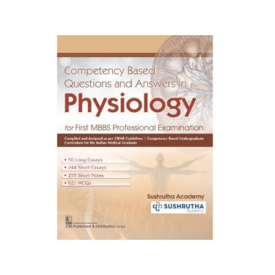Competency Based Questions & Answers in Physiology