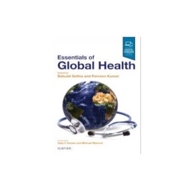 Essentials of Global Health by Sethia